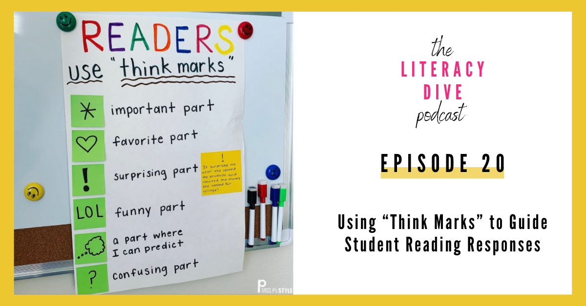 using-think-marks-to-guide-student-reading-responses