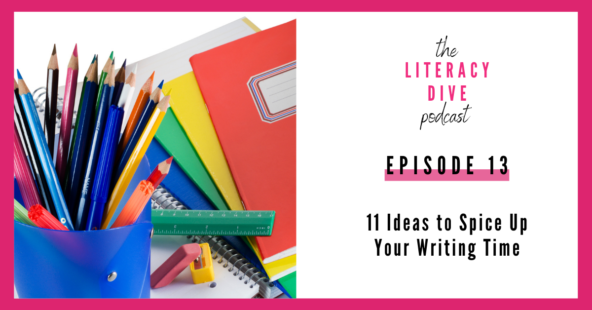 11-ideas-to-spice-up-writing-time